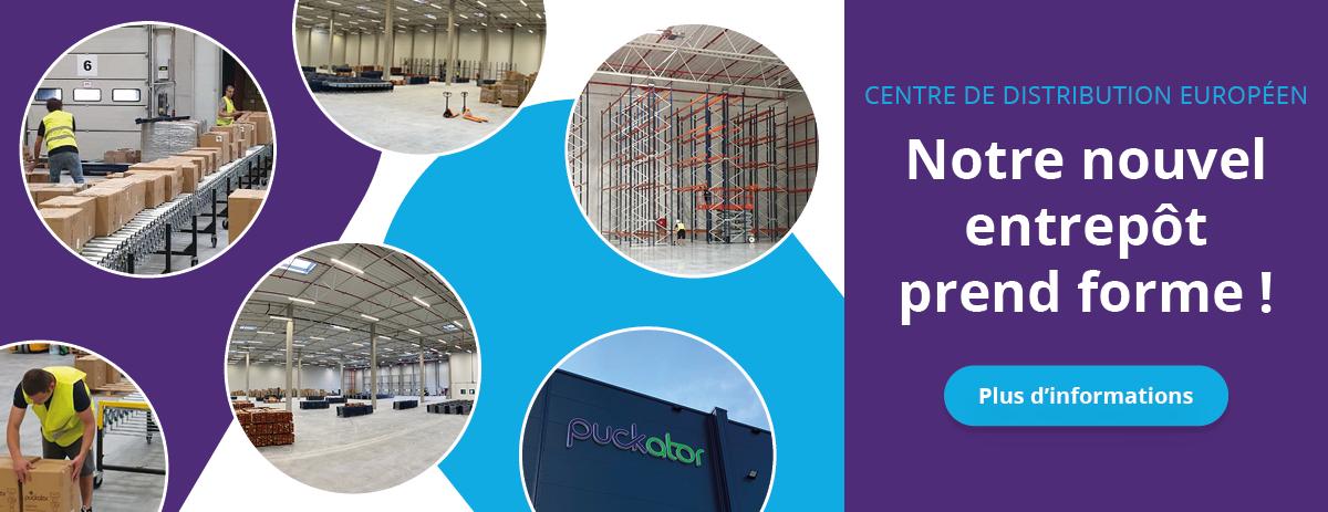 Mise à jour - L'ouverture prochaine de notre nouvel entrepôt en Union Européenne